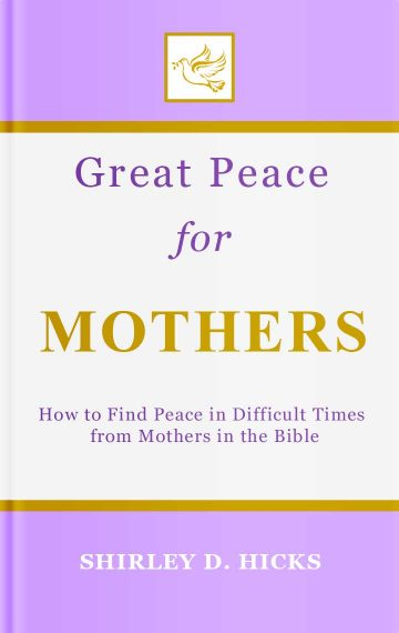 Great Peace for Mothers