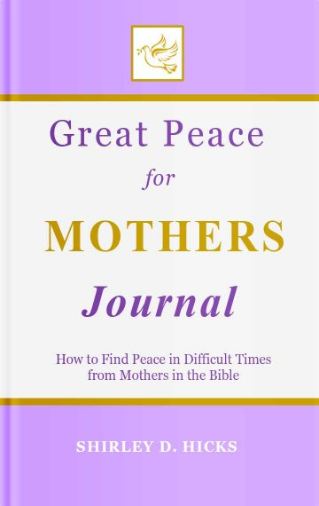 Great Peace for Mothers Journal